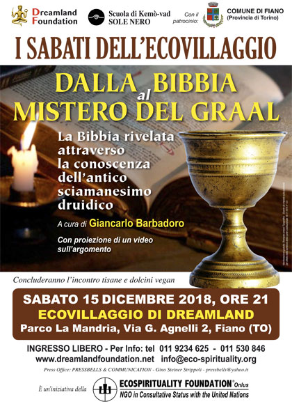15 dicembre 2018 ore 21 - conferenza-dalla-bibbia-al-mistero-del-graal-ecovillaggio-dreamland